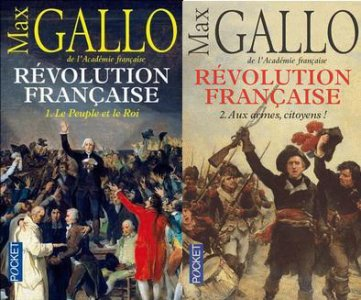 Révolution Française, Max Gallo
