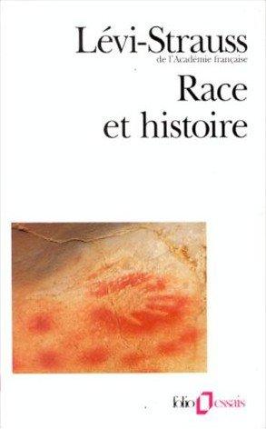 Race et Histoire, Claude Levi-Strauss