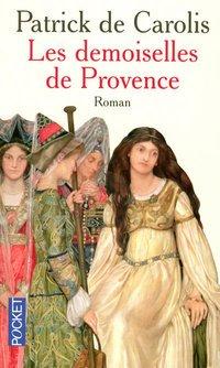 Les Demoiselles de Provence, Patrick de Carolis