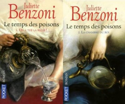 Le Temps des Poisons, Juliette Benzoni