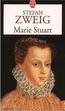 Marie Stuart, Stefan  Zweig