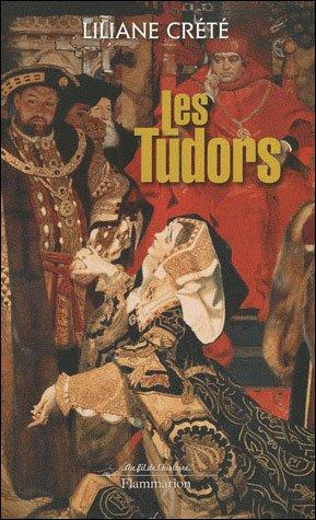 Les Tudors, Liliane Crété
