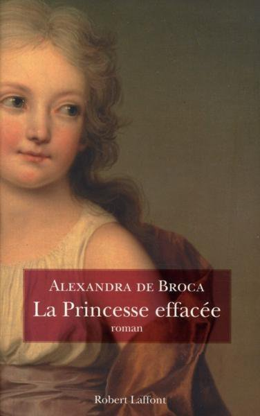 La Princesse Effacée, Alexandra de Broca
