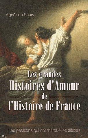 Les Grandes Histoires d'Amour de l'Histoire de France, Agnès de Fleury