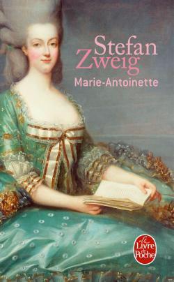 Marie-Antoinette, Stefan Zweig
