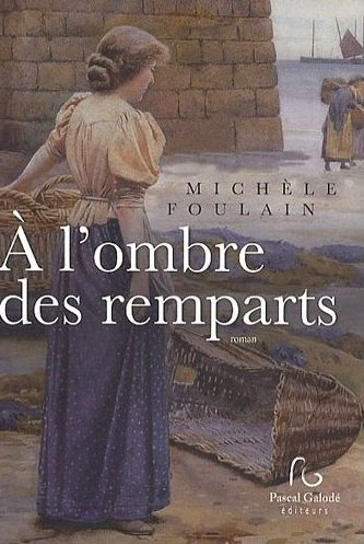 A l'Ombre des Remparts , Michèle Foulain