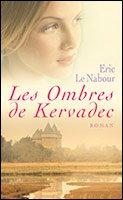 Les Ombres de Kervadec , Eric Le Nabour