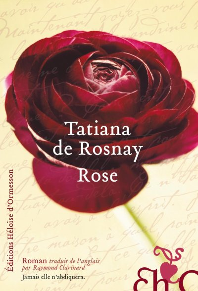 Rose , Tatiana de Rosnay