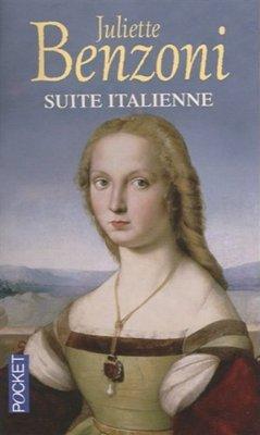Suite Italienne , Juliette Benzoni