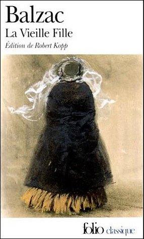 La Vieille Fille, Honoré de Balzac