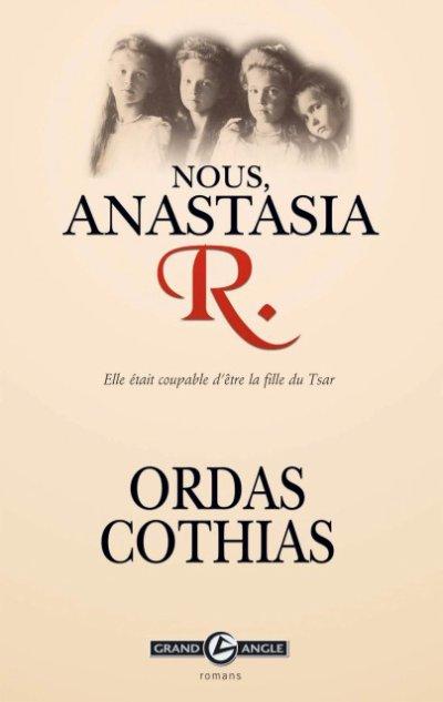 Nous, Anastasia R. , Ordas & Cothias