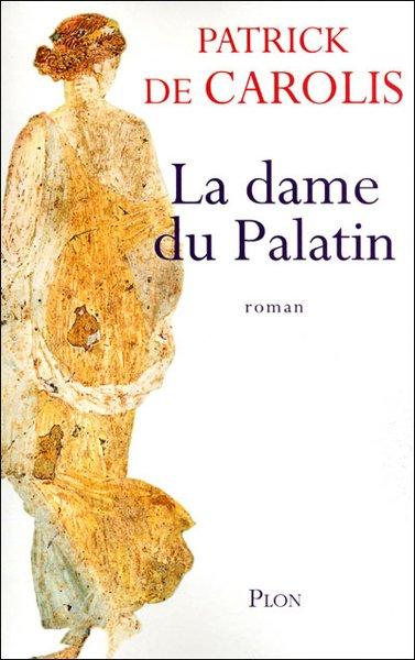 La Dame du Palatin, Patrick de Carolis