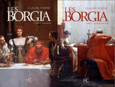 Les Borgia, Claude Mossé