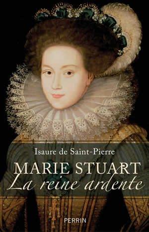 Marie Stuart, la Reine Ardente, Isaure de Saint-Pierre