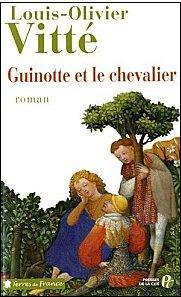 Guinotte et le Chevalier, Louis-Olivier Vitté