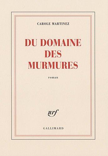 Du Domaine des Murmures , Carole Martinez