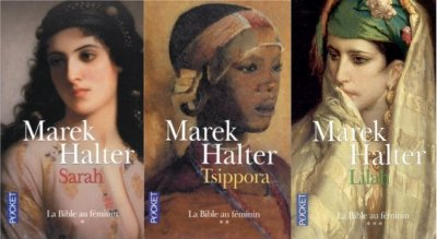 La Bible au Féminin, Marek Halter