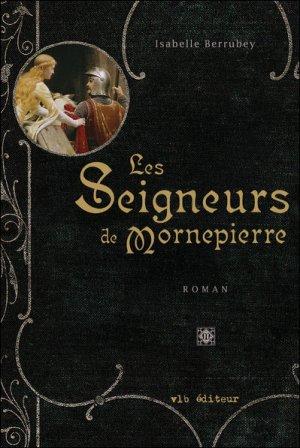 Les Seigneurs de Mornepierre , Isabelle Berrubey