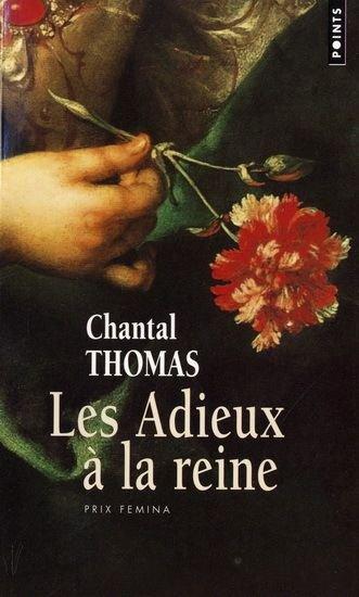 Les Adieux à la Reine, Chantal Thomas