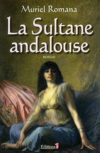 La Sultane Andalouse, Muriel Romana