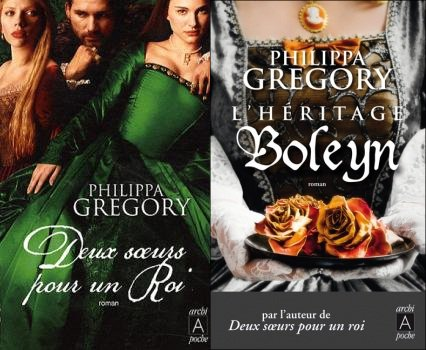 Deux Soeurs pour un Roi ; L'Héritage Boleyn, Philippa Gregory