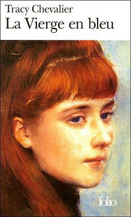 La Vierge en Bleu, Tracy Chevalier