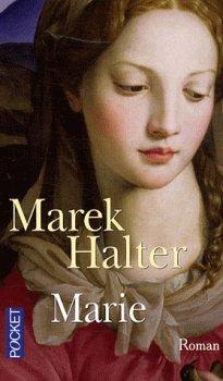 Marie, Marek Halter