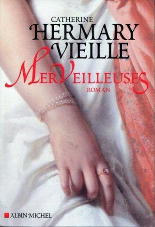 Merveilleuses, Catherine Hermary-Vieille