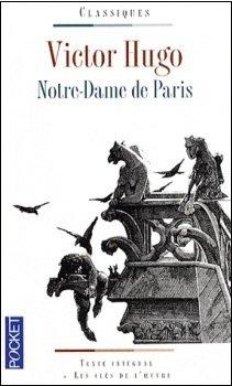 Notre-Dame de Paris, Victor Hugo