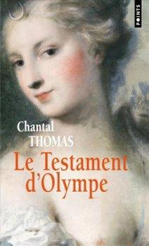 Le Testament d'Olympe, Chantal Thomas