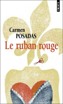 Le Ruban Rouge, Carmen Posadas