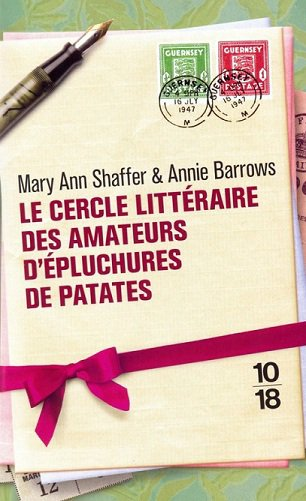 Le Cercle Littéraire des Amateurs d'Épluchures de Patates, Mary Ann Shaffer & Annie Barrows