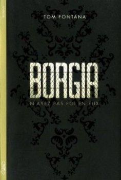 Borgia, Tom Fontana