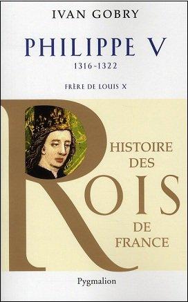 Philippe V, 1316-1322, Frère de Louis X, Joan M. Wolf