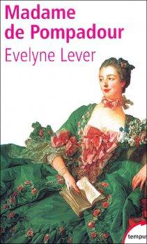 Madame de Pompadour, Evelyne Lever