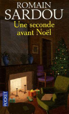 Une Seconde Avant Noël, Romain Sardou