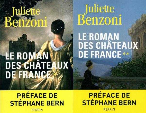 Le Roman des Châteaux de France, Juliette Benzoni
