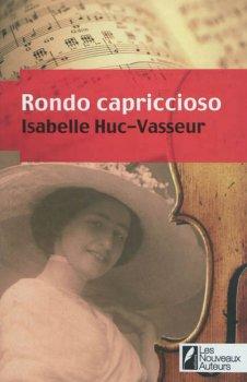Rondo Capriccioso, Isabelle Huc-Vasseur