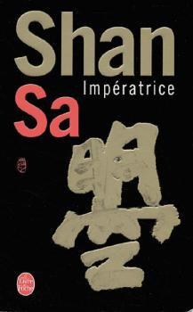 Impératrice, Shan Sa