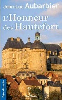 L'Honneur des Hautefort, Jean-Luc Aubarbier