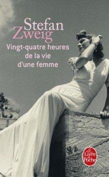 Vingt-Quatre Heures de la Vie d'une Femme, Stefan Zweig
