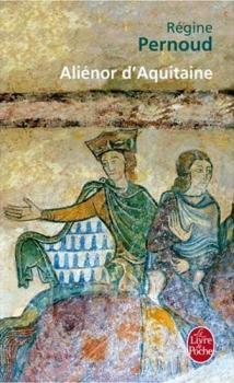 Aliénor d'Aquitaine, Régine Pernoud