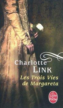 Les Trois Vies de Margareta, Charlotte Link