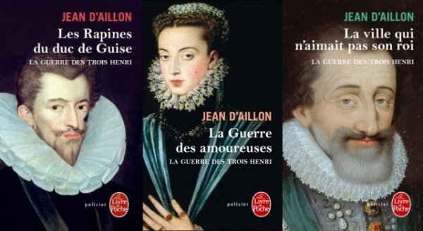 La Guerre des Trois Henri, Jean d'Aillon