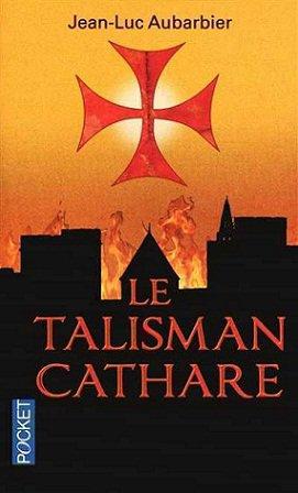 Le Talisman Cathare, Jean-Luc Aubarbier