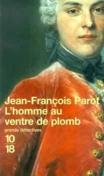 Les Enquêtes de Nicolas Le Floch, commissaire au Châtelet, L'Homme au Ventre de Plomb, Jean-François Parot