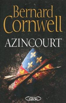 Azincourt, Bernard Cornwell