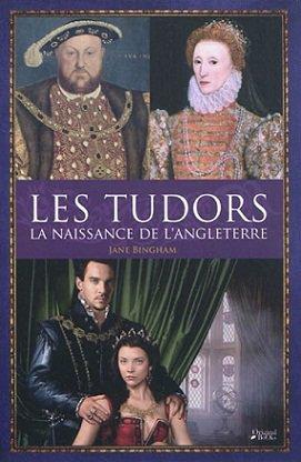 Les Tudors : la Naissance de l'Angleterre, Jane Bingham