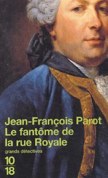 Les Enquêtes de Nicolas Le Floch, Commissaire au Châtelet, Le Fantôme de la Rue-Royale, Jean-François Parot