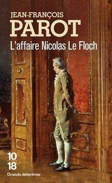 Les Enquêtes de Nicolas Le Floch, Commissaire au Châtelet, L'Affaire Nicolas Le Floch, Jean-François Parot